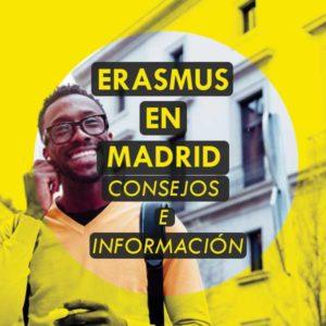 Erasmus en Madrid Consejos e información