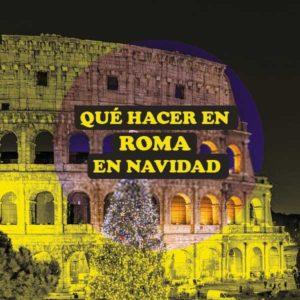 Qué hacer en Roma en Navidad