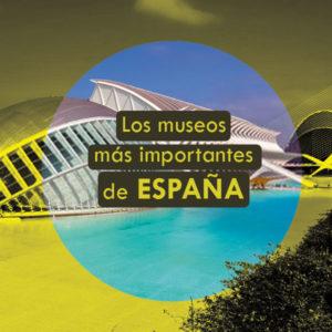 los museos más importantes de España